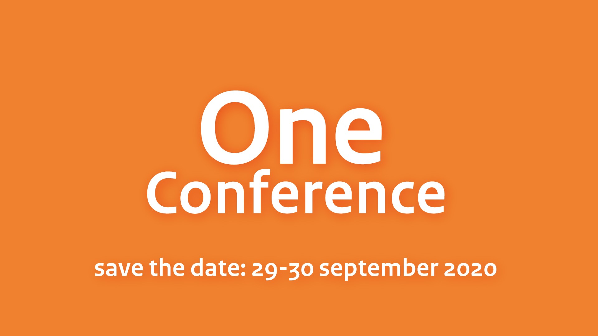 One Conference 2020 save the date